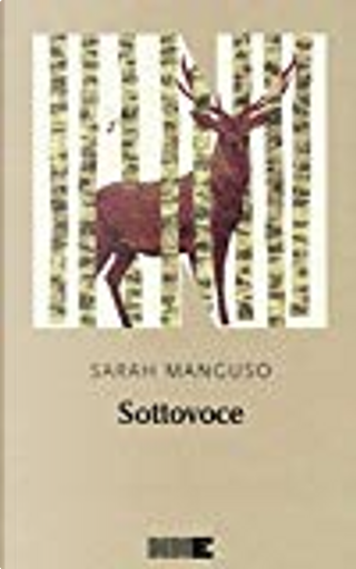 Sottovoce by Sarah Manguso