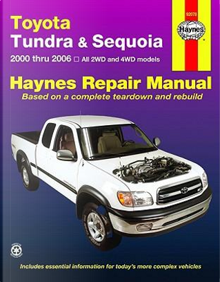 Haynes Repair Manual Toyota Tundra & Sequoia, 2000 Thru 2006 by Mike Stubblefield