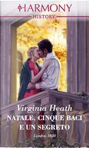 Natale, cinque baci e un segreto by Virginia Heath