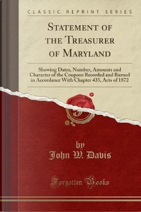 Statement of the Treasurer of Maryland by John W. Davis