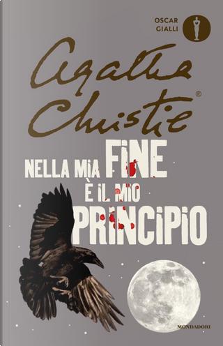 Nella mia fine è il mio principio by Agatha Christie