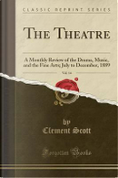The Theatre, Vol. 14 by Clement Scott