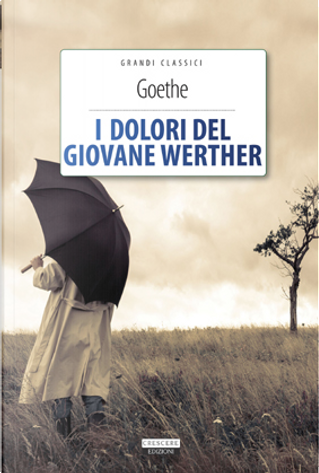 I dolori del giovane Werther by Goethe