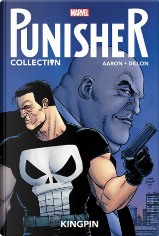 Punisher collection vol. 1 by Jason Aaron, Steve Dillon
