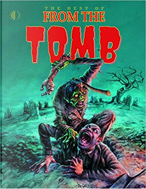 The Best of From the Tomb by