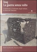 La guerra senza volto by Paolo Cucchiarelli, Vincenzo Mulè