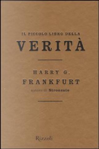 Il piccolo libro delle verità by Harry G. Frankfurt