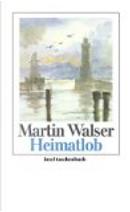 Heimatlob by Martin Walser