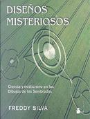 Disenos misteriosos/ Secrets in the Fields by Freddy Silva