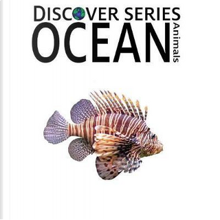 Ocean Animals by Xist Publishing