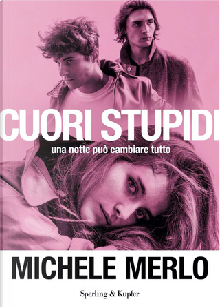 Cuori stupidi by Michele Merlo
