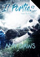Il portiere by Amy Daws