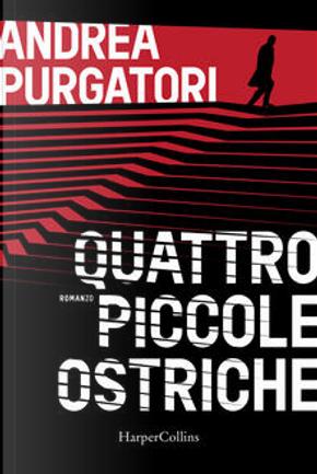 Quattro piccole ostriche by Andrea Purgatori