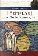 I Templari nell'alta Lombardia by Alessio Varisco