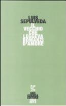 Il vecchio che leggeva romanzi d'amore by Luis Sepulveda