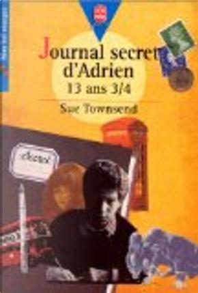 Journal secret d'Adrien, 13 ans 3/4 by Sue Townsend