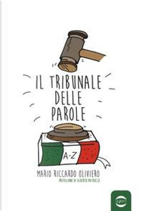 Il tribunale delle parole by Mario Riccardo Oliviero