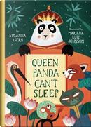 Queen Panda Can't Sleep by Susanna Isern