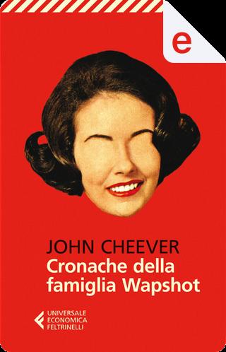 Cronache della famiglia Wapshot by John Cheever