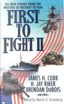 First to Fight II by Martin Harry Greenberg