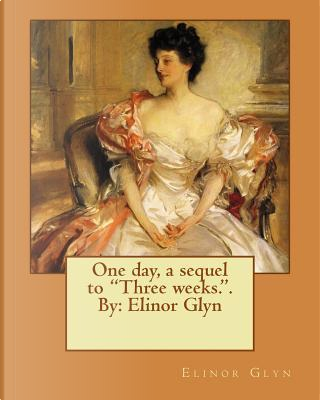 One Day by Elinor Glyn