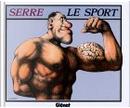 Le Sport by Bernard Haller, Claude Serre