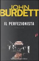 Il perfezionista by John Burdett