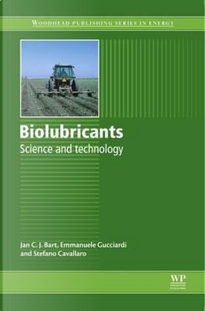Biolubricants by Jan C.J. Bart