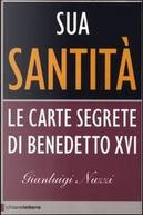 Sua Santità by Gianluigi Nuzzi