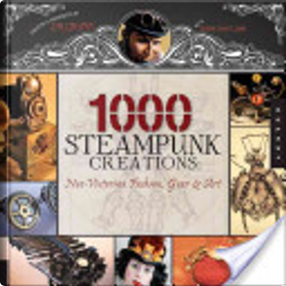 1,000 Steampunk Creations by Grymm