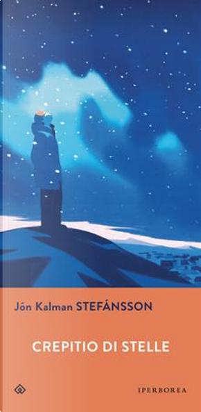 Crepitio di stelle by Jón Kalman Stefánsson