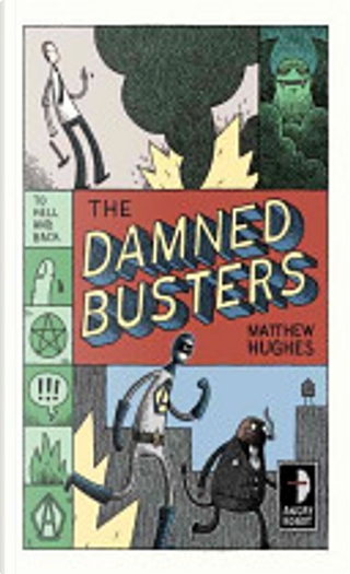 Damned Busters by Matthew Hughes