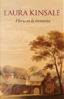 Flores En La Tormenta/ Flowers From the Storm by Laura Kinsale
