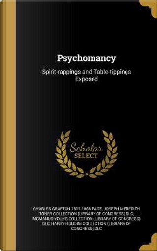 PSYCHOMANCY by Charles Grafton 1812-1868 Page