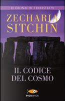 Il codice del cosmo. Le cronache terrestri by Zecharia Sitchin