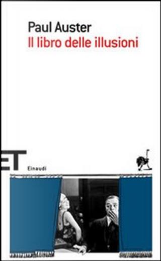 Il libro delle illusioni by Paul Auster
