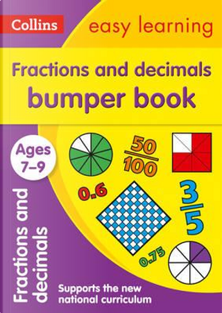 Fractions & Decimals Bumper Book Ages 7-9 (Collins Easy Learning KS2) by Collins Easy Learning