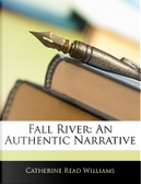 Fall River by Catherine Read Williams
