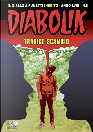Diabolik anno LVIII n. 8 by Andrea Pasini, Angelo Palmas, Mario Gomboli, Roberto Altariva