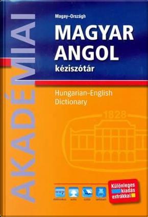 A Concise Hungarian-English Dictionary by Tamas Magay