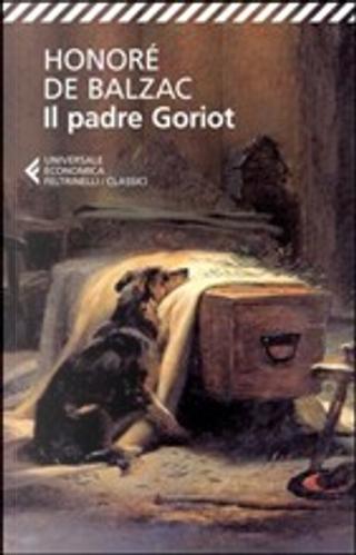 Il padre Goriot by Honore de Balzac