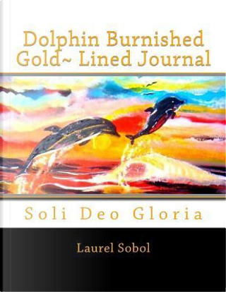 Dolphin Burnished Gold Lined Journal by Laurel Marie Sobol