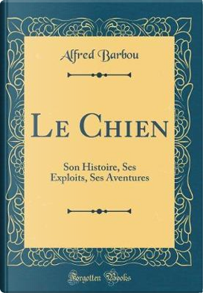 Le Chien by Alfred Barbou
