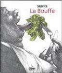 La Bouffe by Claude Serre