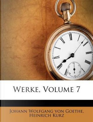 Werke, Volume 7 by Heinrich Kurz
