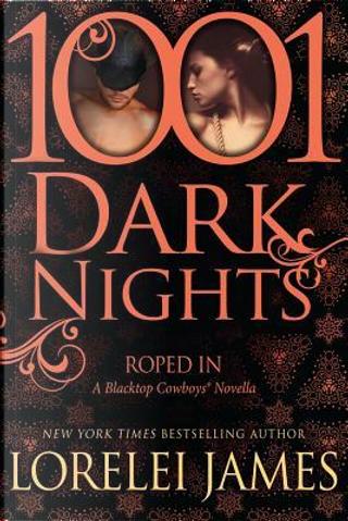 Roped In by Lorelei James