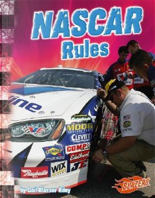 NASCAR Rules by Gail Blasser Riley