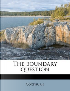 The Boundary Question by Cockburn