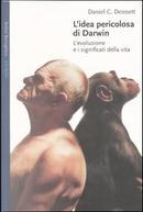 L'idea pericolosa di Darwin by Daniel C. Dennett