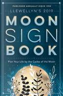 Llewellyn's 2019 Moon Sign Book by Llewellyn